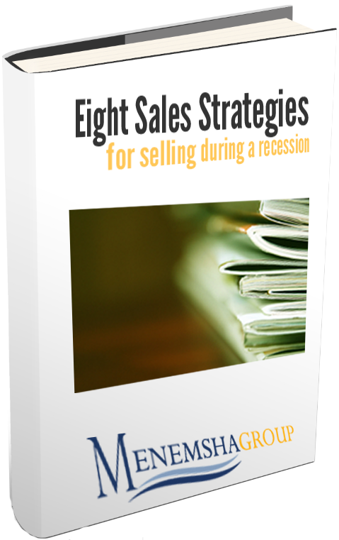 Eight Sales Strategies for Selling During a Recession