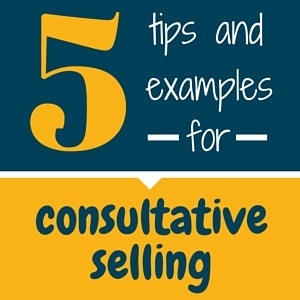 5_Tips_and_Examples_for_Consultative_Selling.jpg