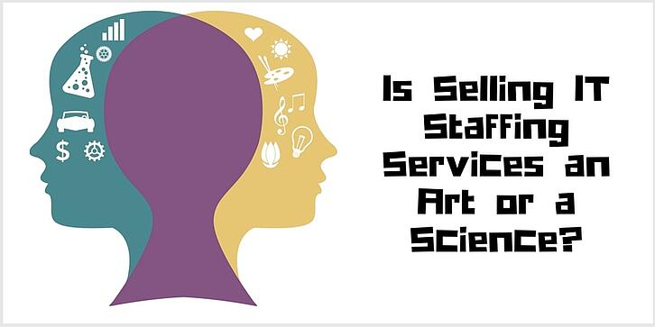 Is_Selling_IT_Staffing_Services_an_Art_or_a_Science-.jpg