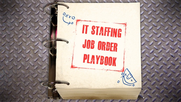 Get the IT Staffing Job Order Playbook